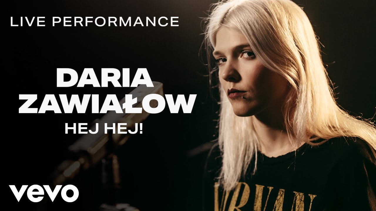 Daria Zawialow - Hej Hej! - Live Performance   Vevo
