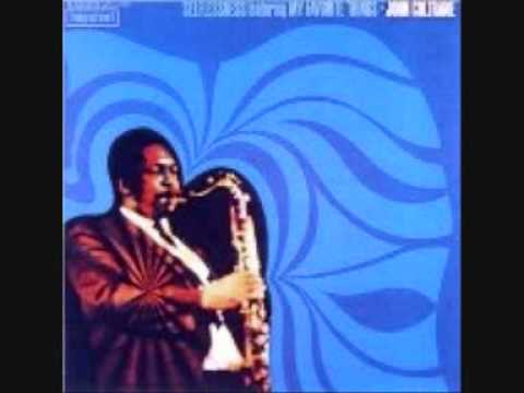 John Coltrane - Selflessness 1/2