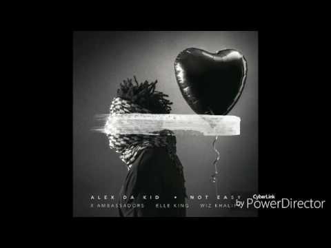 Alex Da Kid - Not Easy lyric