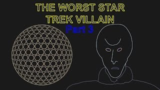 Worst Star Trek Villain 3 Balok