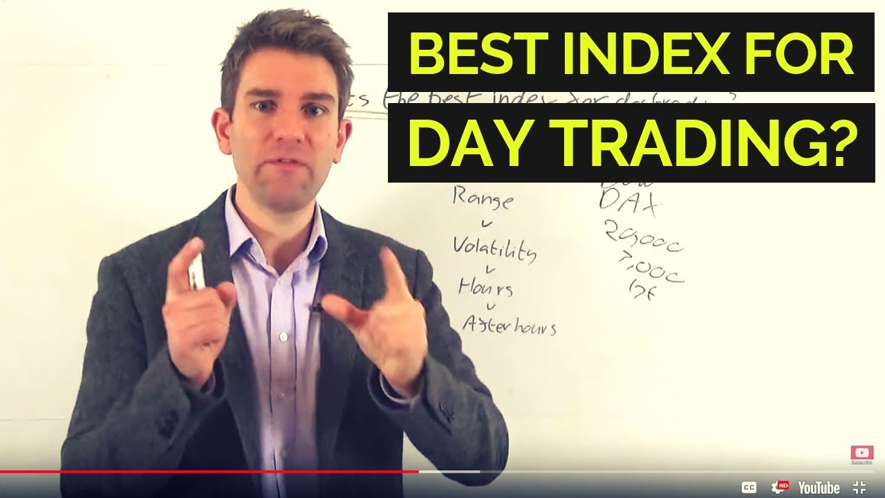 Best Day Trading Stocks 2020 Trading Indices: Best Index for Day Trading!? 👍   YouTube