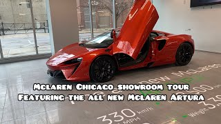 Mclaren Chicago Showroom Tour and the Mclaren Artura