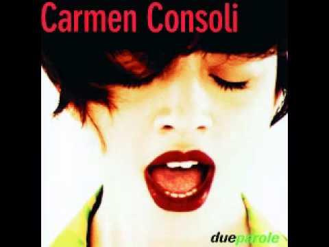 Carmen Consoli - Non Ti Ho Mai Chiesto
