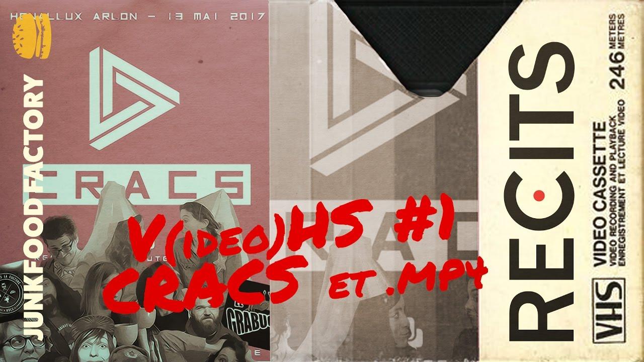 Le CRACS – V(idéo)HS #1   Récits