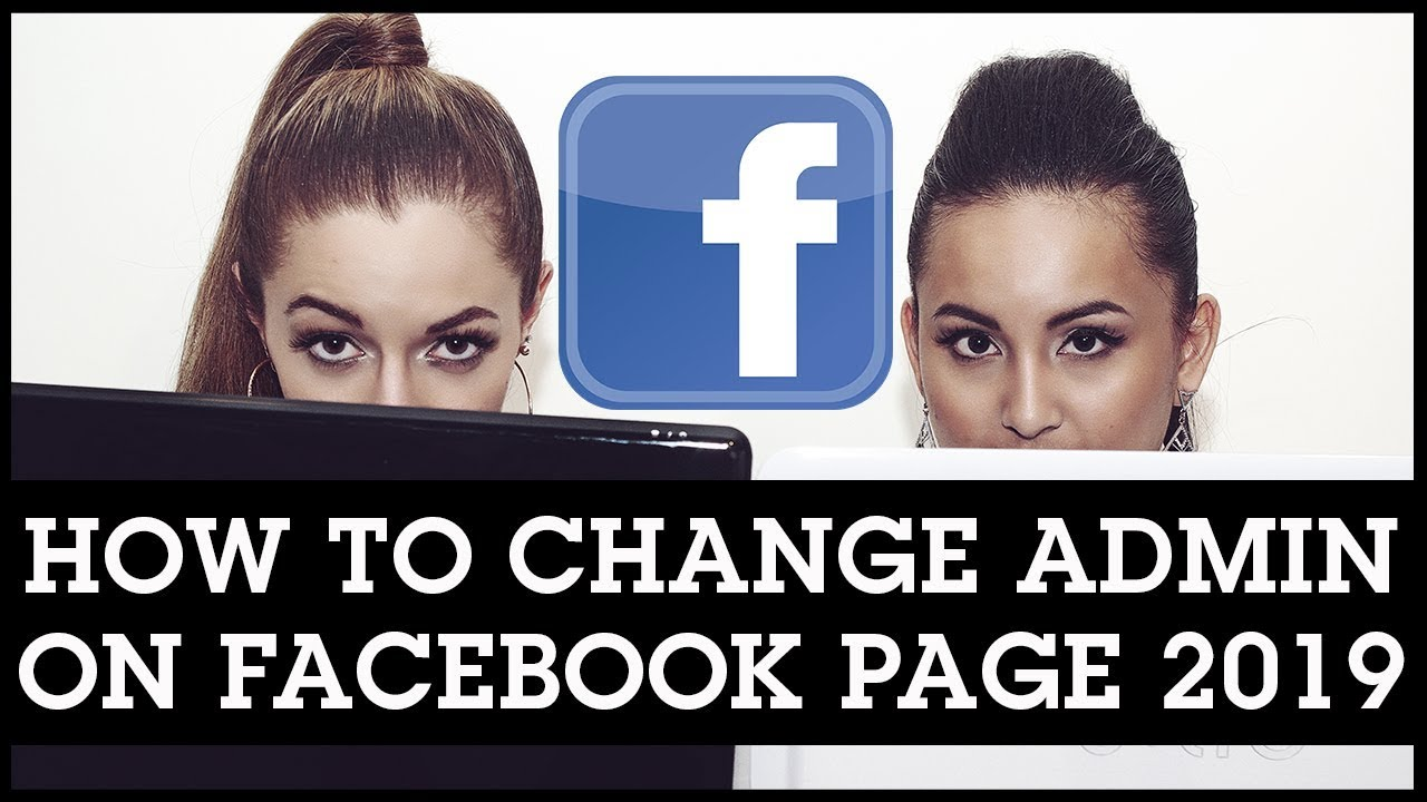 How to Change Admin on Facebook Page 2019 // Add Admin to ...