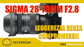 📸 SIGMA 28-70MM F2.8 CONTEMPORARY - LEGGEREZZA SENZA COMPROMESSI🏆