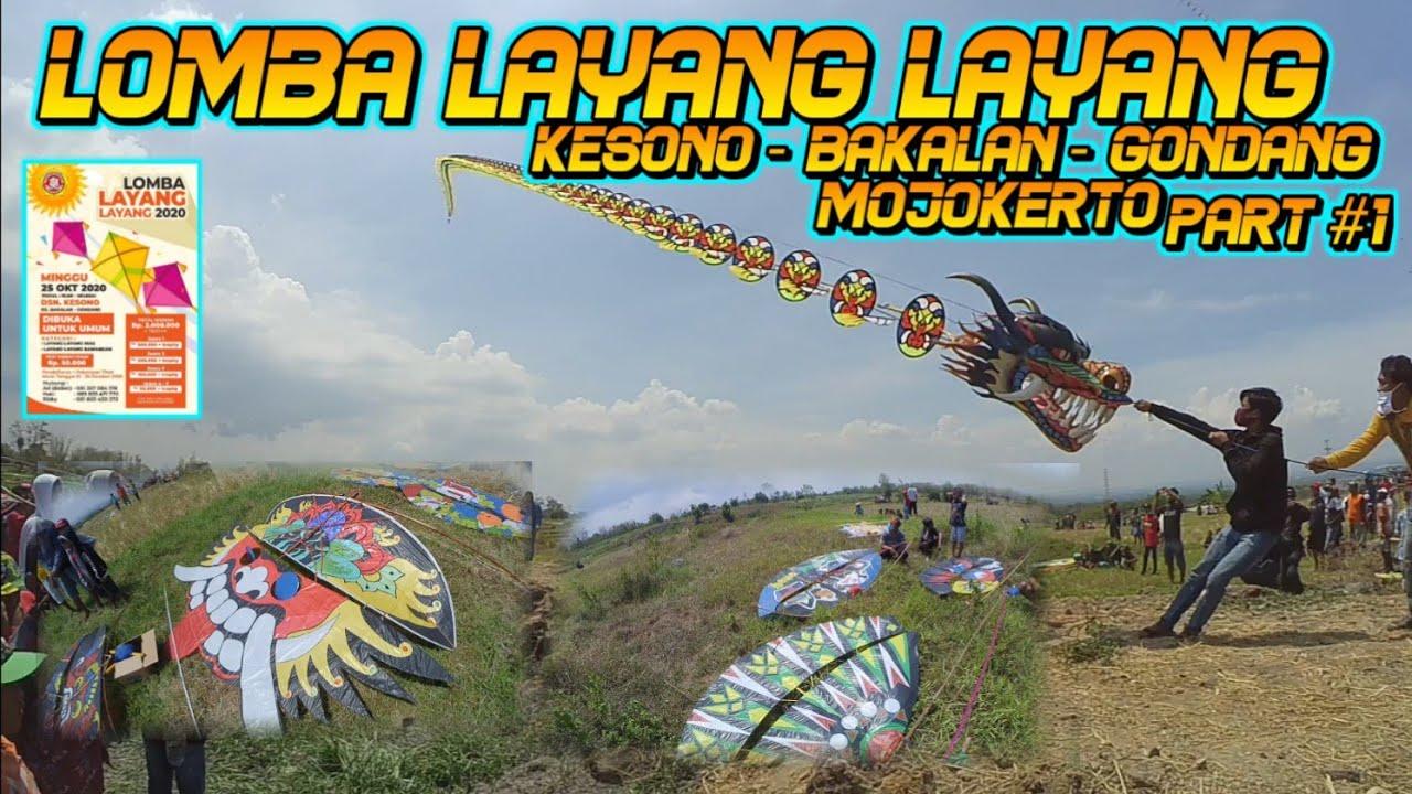 Lomba Layangan Kesono Bakalan Gondang Mojokerto Part 1 | Lomba Layang Layang Terbaru 2020 Naga