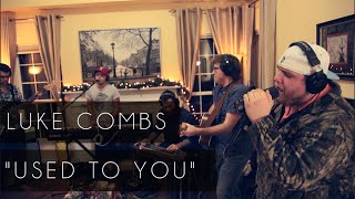 """Download """"Used To You"""" - Luke Combs Mp3 and Videos"""
