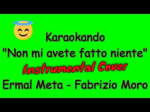 Karaoke Italiano - Non mi avete fatto niente - Ermal Meta - Fabrizio Moro  Testo