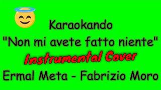Karaoke Italiano - Non mi avete fatto niente - Ermal Meta - Fabrizio Moro ( Testo )