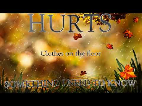 Hurts - Something I need to know (Lyric...