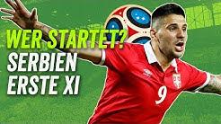 Matic, Kostic, Ivanović! Kein Jovic! Serbiens beste Aufstellung für die WM 2018 - Wer startet?