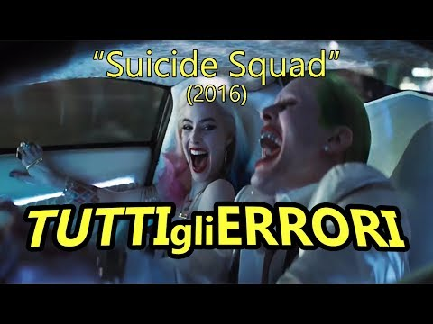 """Tutti gli Errori di """"SUICIDE SQUAD"""" in 21 Minuti Circa!"""