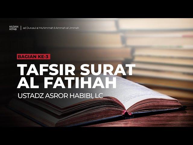 🔴 [LIVE] Kitab ad-Durusul al Muhimmah li Ammah al Ummah #3 - Ustadz Asror Habibi, Lc حفظه الله