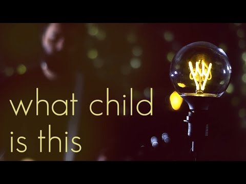 What Child Is This - Acoustic Christmas Hymn by Reawaken