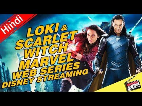 Loki, Scarlet Witch, & More Marvel Shows Coming to Disney Streaming [Explained In hindi]