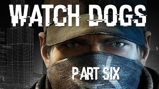Watch Dogs Part 6 PS4 Let