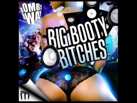 Big Booty Bitches  HQ Original