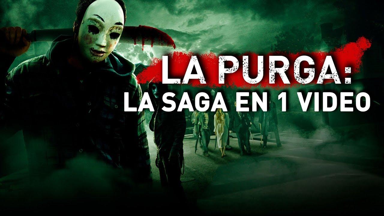 La Purga La Noche De La Expiación La Saga En 1 Video Youtube
