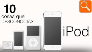 10 cosas que DESCONOCÍAS del iPod
