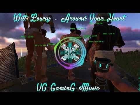 UC GaminG Music - Witt Lowry - Around Your Heart - NO COPYRIGHT