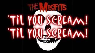 The Misfits - Scream ***LYRICS***