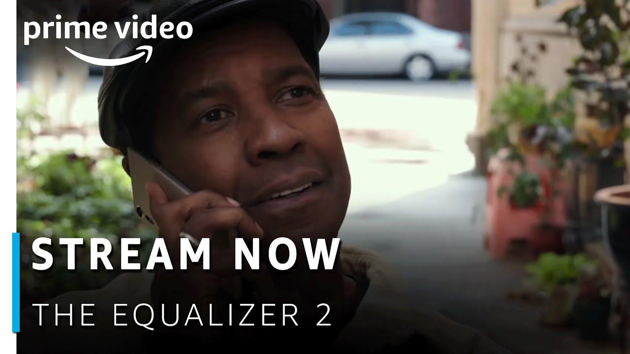 The Equalizer 2 Free Stream