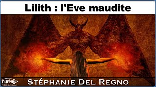 « Lilith : l'Ève maudite » avec Stéphanie Del Regno - NURÉA TV