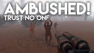 Trust No One! AMBUSHED! | Rust SOLO Survival