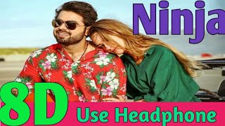 Ninja 8d audio song Tres Amor Preet Hundal Nirmaan Latest Punjabi Songs 2019 3d