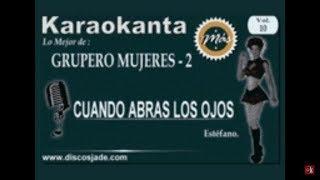 Karaokanta - Unicos De México - Cuando abras los ojos