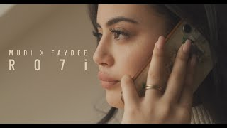 Mudi x Faydee - Ro7i (Official Video)