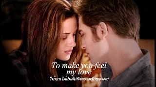 เพลงสากลแปลไทย #90# To Make You Feel My Love - Kris Allen (Lyrics&ThaiSub)