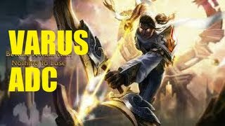 League of Legends - Arclight Varus - Full Game Commentary