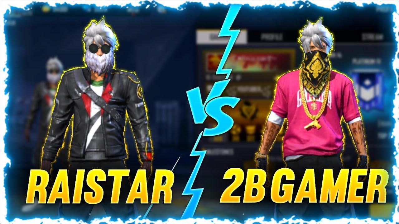 Download RAISTAR VS 2B GAMER 1VS1 WHO WON?? 🔥