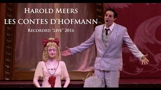 "Harold Meers, Tenor - LES CONTES D'HOFFMANN, Excerpts Recorded ""Live"" 2016"