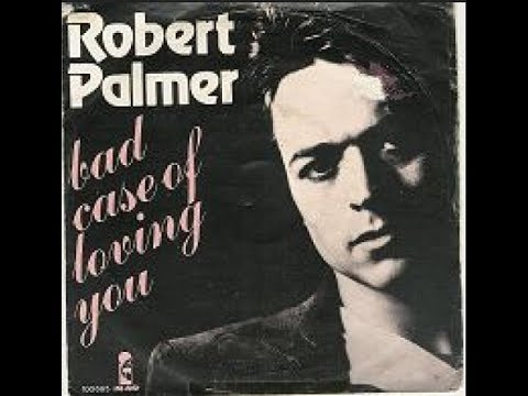 Bad Case Of Loving You ROBERT PALMER COVER