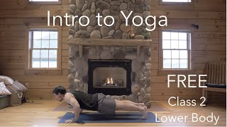 FREE! Intro to Yoga: Class 2