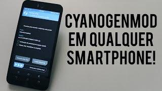 Tutorial - Como instalar a ROM Cyanogenmod EM QUALQUER CELULAR!