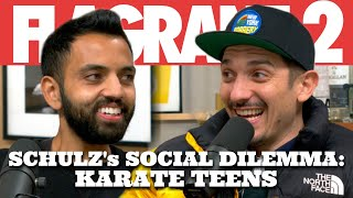 Schulz's Social Dilemma: Karate Teens | Flagrant 2 with Andrew Schulz and Akaash Singh