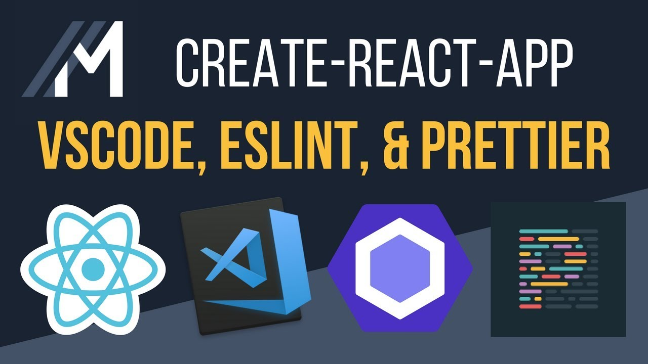 Add ESLint & Prettier to VS Code for a Create React App
