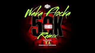 Download Waka Flocka - 50K Remix ft. T.I. [Official Audio] MP3 song and Music Video