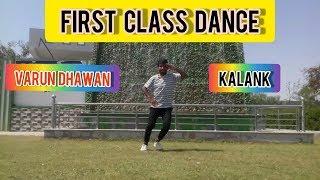 First Class | Kalank | Ranbir Soni Dance Choreography | Varun , Alia, Kiara | Bollywood Dance