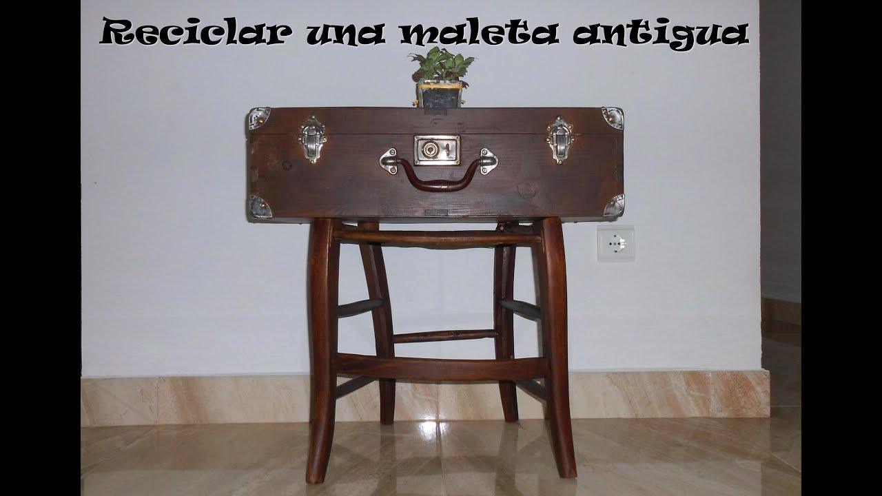Reciclar una maleta vieja recycle an old suitcase youtube - 4 opciones para restaurar muebles de madera ...