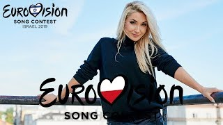 Eurovision 2019: Who Should Represent Poland