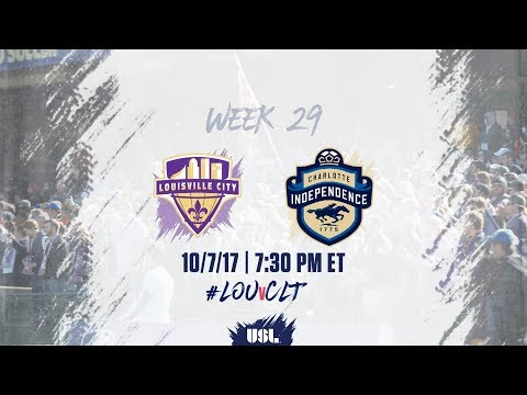 USL LIVE - Louisville City FC vs Charlotte Independence 10/7/17
