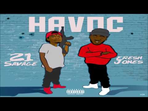 21 SAVAGE  - Havoc