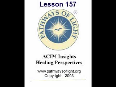 ACIM Insights - Lesson 157 - Pathways of Light