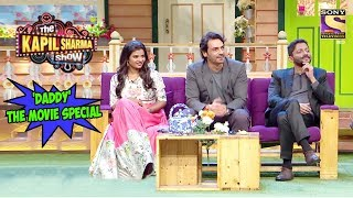 'Daddy' The Movie Special - The Kapil Sharma Show