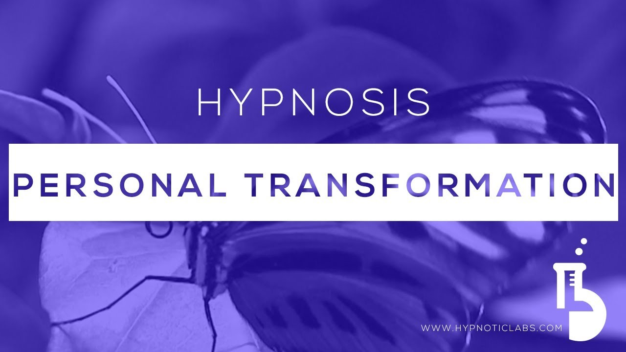 Hypnosis for Personal Transformation - YouTube